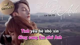 [Karaoke] Nơi Này Có Anh Tone Nữ Beat Phối - Sơn Tùng M-TP