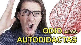 ODIO A LOS AUTODIDACTAS. CRÍTICA DE ARTE