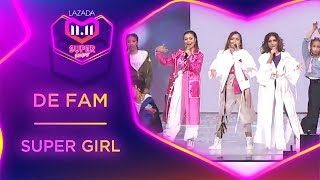 Super Girl - De Fam | #MyLazada1111