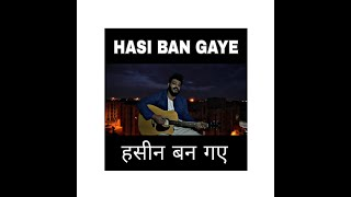 Hasi Ban Gaye RE-Visited Raenit Singh Ami Mishra.mp3