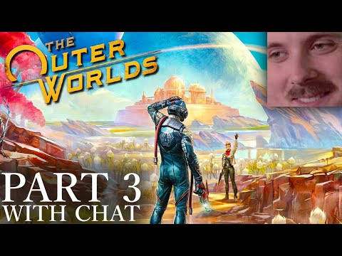 Forsen plays: The Outer Worlds | Part 3 (with chat)