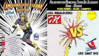 CBS MIRALBUENO vs CBS SANT BOI - 14:30 - GRUPO A - FASE CLASIFICACIÓN