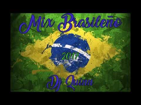 DJ QUINN ✘ BRASILEÑO MIX 2017