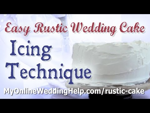 how to make wedding cake icing how to create a basic rustic wedding cake look with 16034
