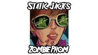 Static Jacks - Zombie Prom