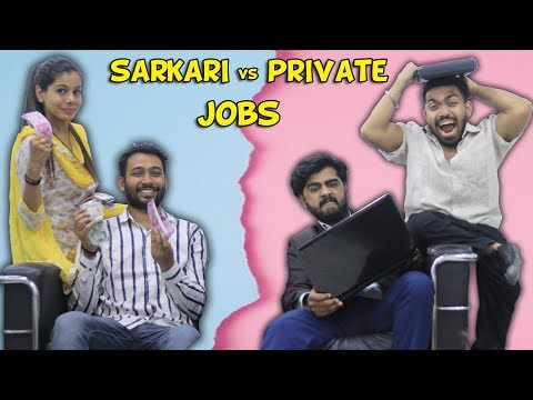 Sarkari vs Private Jobs | BakLol Video