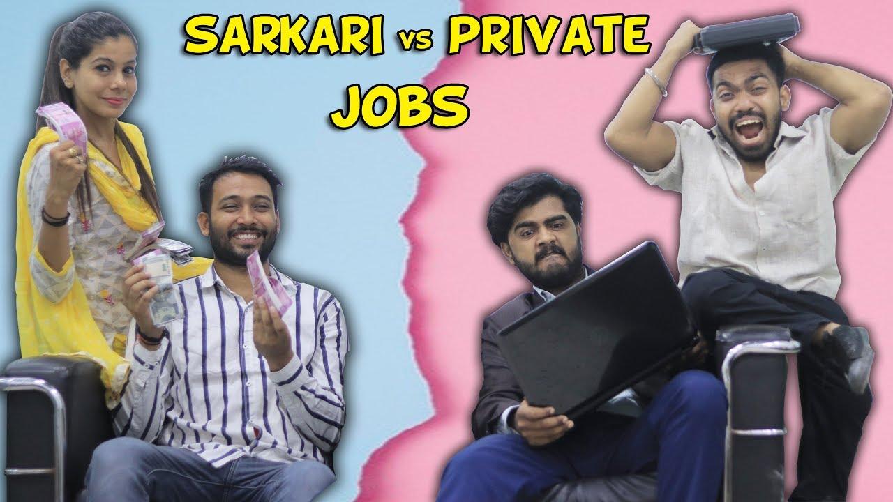Sarkari vs Private Jobs   BakLol Video