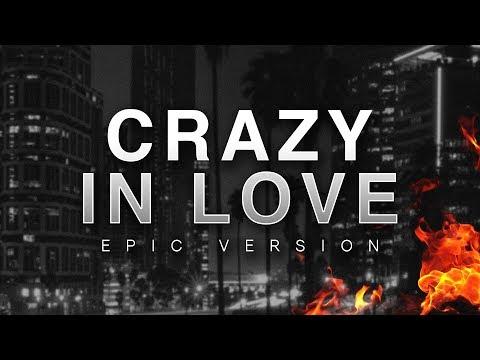 Crazy In Love | Epic Version
