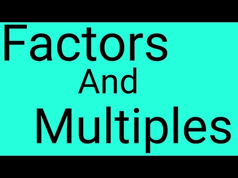 Factors and multiples numbers
