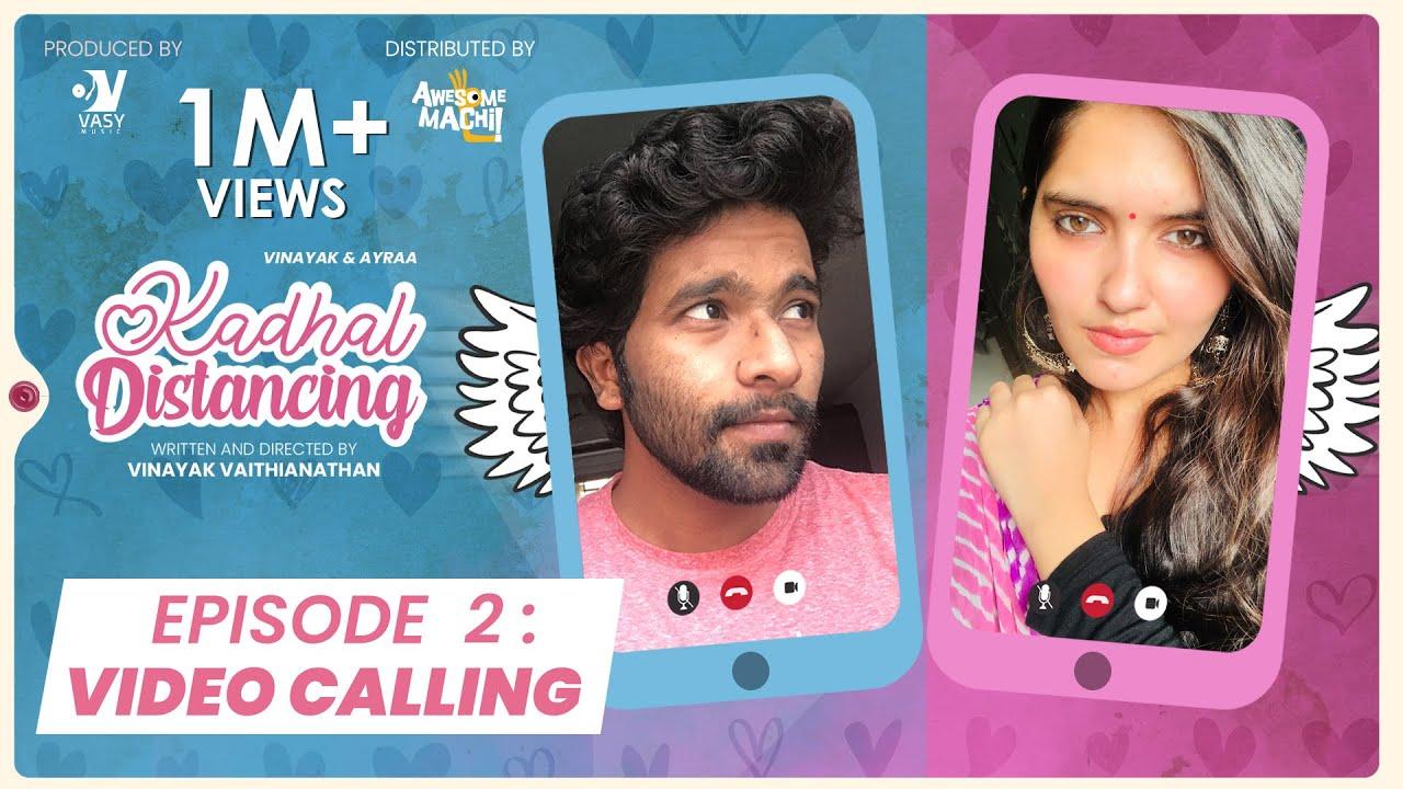 Video Calling -EP02 | Kadhal Distancing | Webseries | Awesome Machi | Vasy Music | English Subtitles