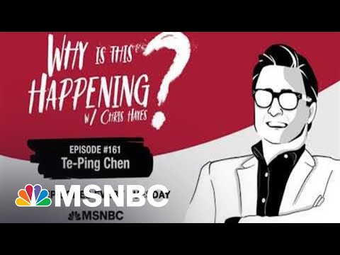 Chris Hayes Podcast with Te-Ping Chen | Why Is This Happening? – Ep 161 | MSNBC