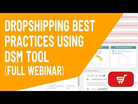 Dropshipping Best Practices using DSM Tool Full Webinar