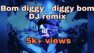Bom diggy diggy bom Dj MP3 SONG (pagalworld.in)