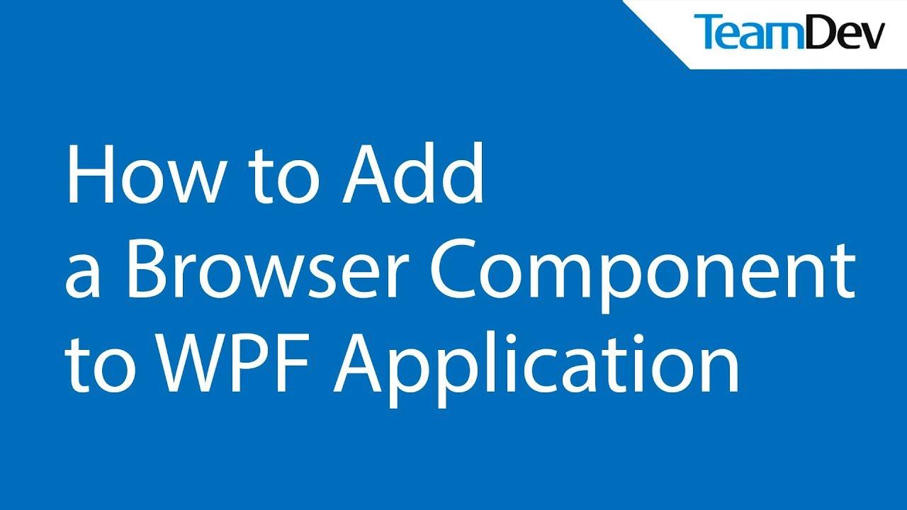 DotNetBrowser & WPF : DotNetBrowser