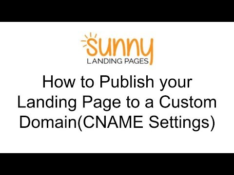 How to Publish a Landing Page to a Custom Domain (CNAME Settings)