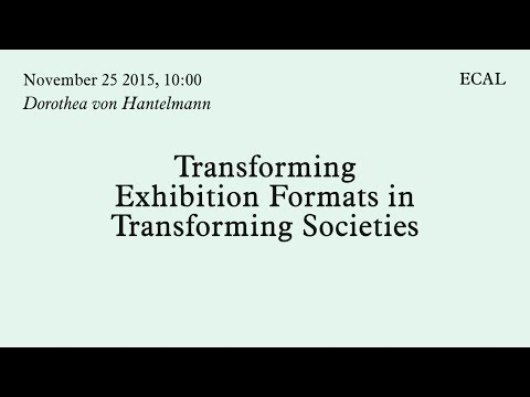 Dorothea von Hantelmann | Transforming Exhibition Formats in Transforming Societies | 25.11.2015