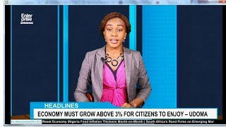 Enterprise Television - Economy Must Grow Above 3% for Citizens to Enjoy – Udoma