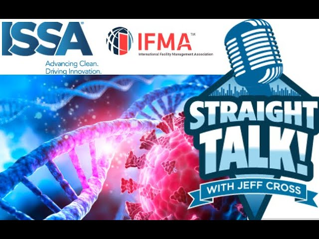 How ISSA and IFMA Pushed Through Their Darkest Pandemic Moments