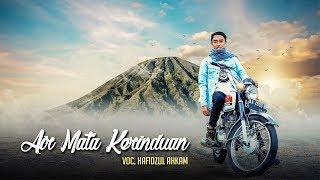 "Download "" NEW "" AIR MATA KERINDUAN Voc Hafidzul Ahkam - Official Video Clip"