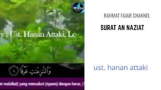 Murottal Surah An-Nazi'at UST. HANAN ATTAKI