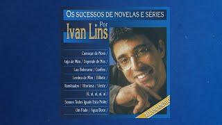 Ivan Lins - Os Sucessos de Novelas e Séries (Álbum Completo)