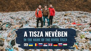 In the name of the Tisza - source to the Black Sea