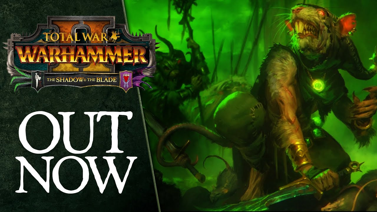 The Shadow & The Blade - Release Trailer | Total War: WARHAMMER 2