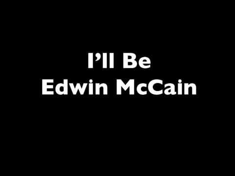 I'll Be - Edwin McCain [Lyrics]