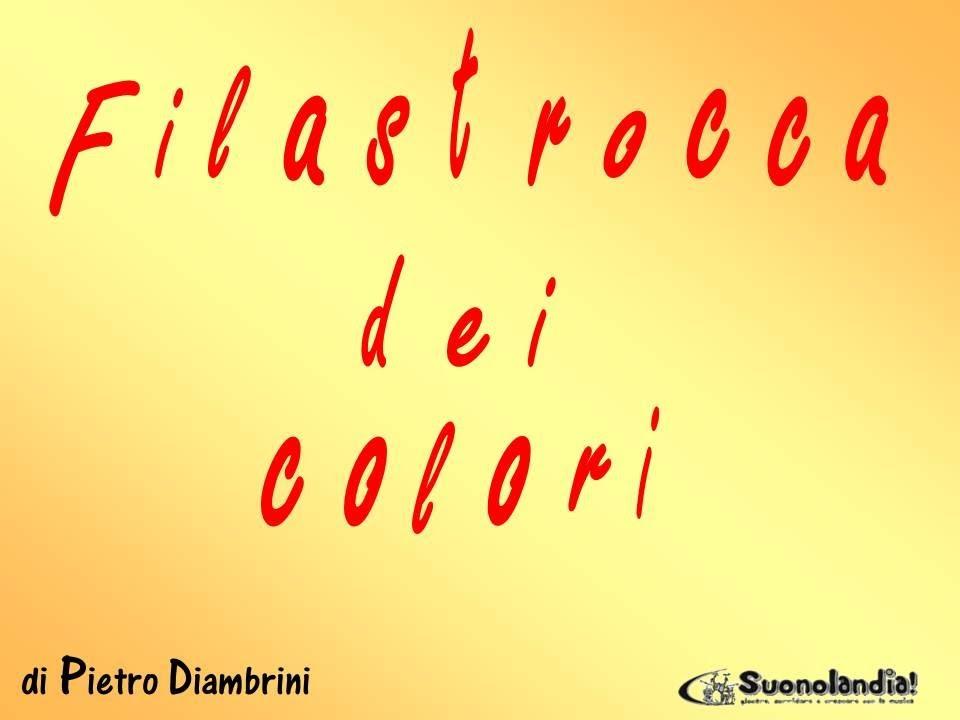 Fabuleux FILASTROCCA DEI COLORI - Canzoni per bambini di Pietro Diambrini  KY06