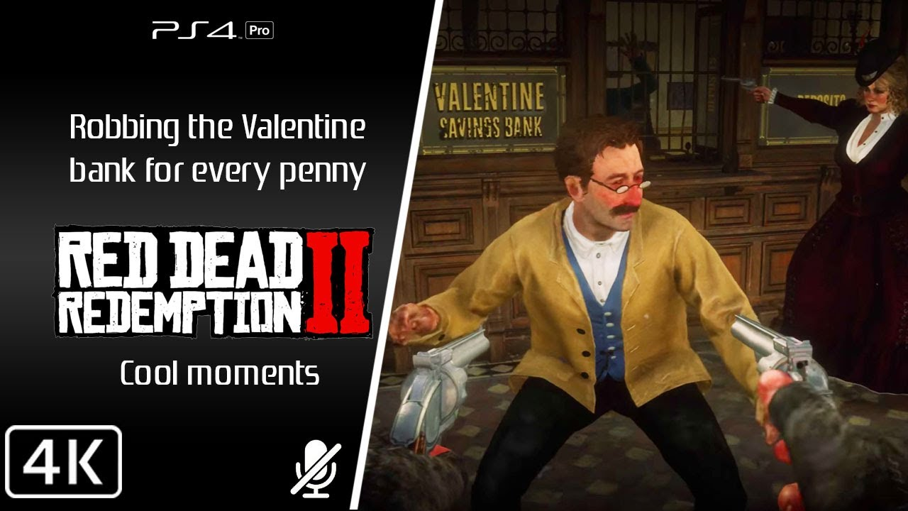 Red Dead Redemption 2 4k Valentine Bank Robbery Cool Moments
