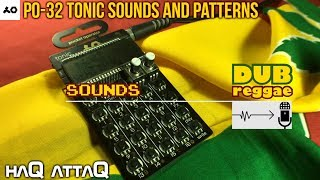 New PO-32 Tonic Sounds and Patterns │ DUB Reggae (CORRECT DATA TRANSFER) - haQ attaQ