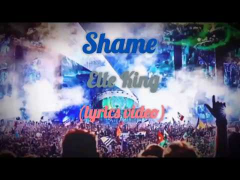 Shame - Elle King (lyrics Video)