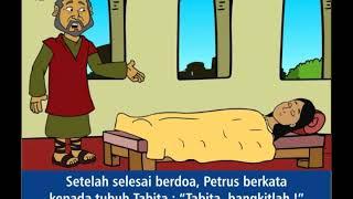 PETRUS MEMBANGKITKAN TABITA - seri cerita alkitab anak sekolah minggu kristen gereja Tuhan Yesus