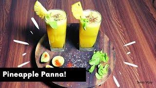 Pineapple Panna, Ananas Panna refreshing Drink Recipe|