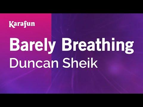 Karaoke Barely Breathing - Duncan Sheik *