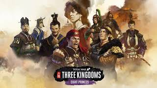 Eight Princes Trailer Music (Total War: Three Kingdoms Soundtrack)