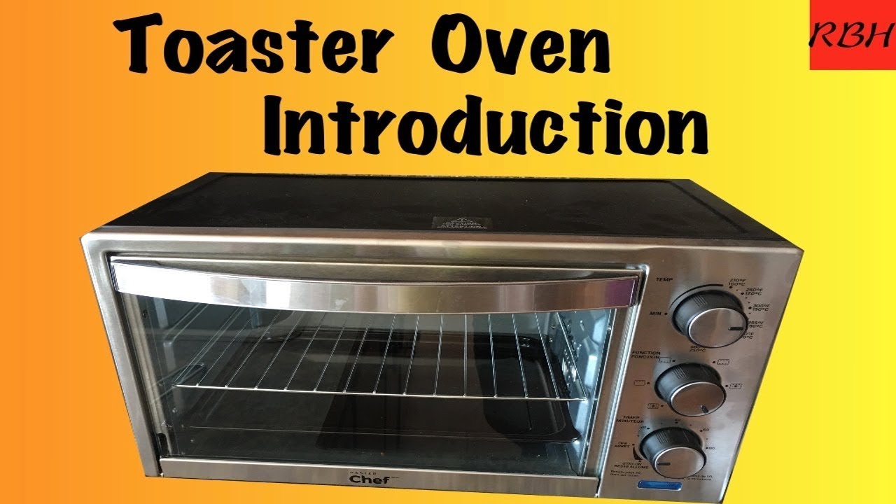 Master Chef Toaster Oven Introduction