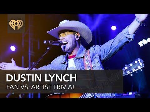 Fan vs. Artist Trivia: Dustin Lynch Faces Off Against His Superfan | iHeartRadio