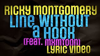 Ricky Montgomery - Line Without a Hook (feat. mxmtoon) [Lyric Video]