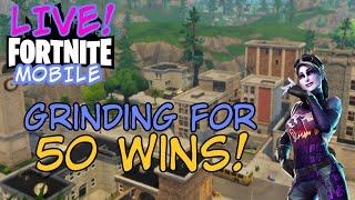 FORTNITE MOBILE | GRINDING FOR 50TH WIN! | BEST MOBILE PLAYER USING 2 FINGERS! | ROAD TO 300 SUBS!