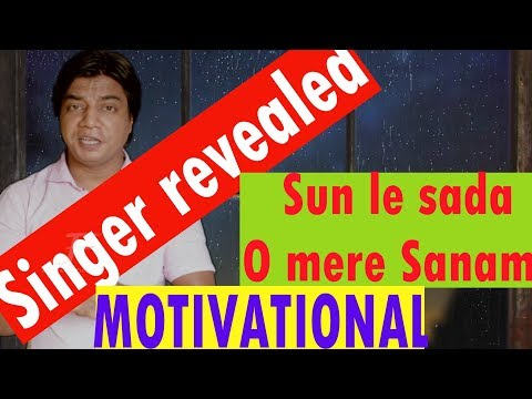 Singer Revealed | Teri Aankho ke jhalak dekhe | Motivational Video | Konad Bhattacharjee