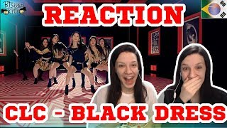 CLC (씨엘씨) - BLACK DRESS | MV REACTION