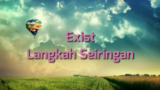 Download Lagu Exist - Langkah Seiringan mp3