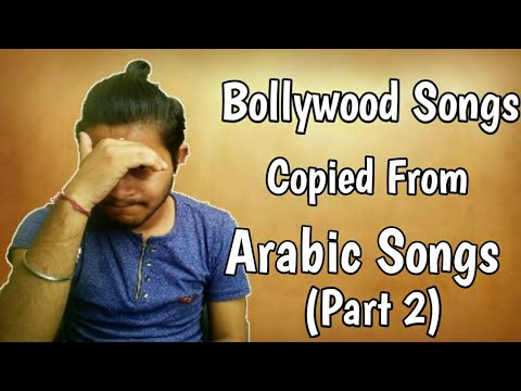 Bollywood Songs Copied From Arabic Songs(Part 2) | Ep 80| Plagiarism In Bollywood Music Mp3