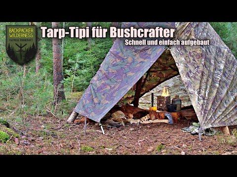 Tarp-Tipi für Bushcrafter - Anleitung Aufbau mit zwei Tarps - Billig, Schnell & Einfach - !!TOP!!