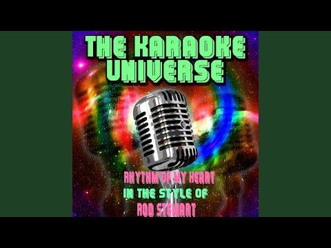 Rhythm Of My Heart (Karaoke Version) (in The Style Of Rod Stewart)