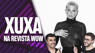 SORTEIO DA REVISTA WOW DA XUXA! EP. 046