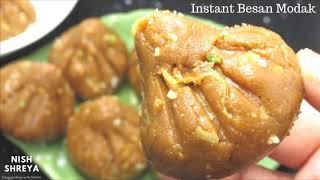 बनाये बेसन के मोदक 5 मिनट मे |Instant Sugar Free Modak Recipe | Chickpeas Modak Recipe