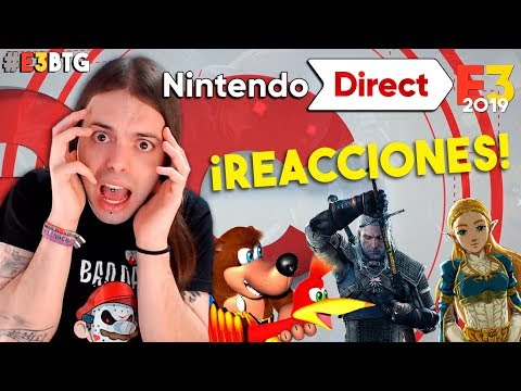 MI REACCIÓN al NINTENDO DIRECT E3 2019 ¡ZELDA BOTW 2,THE WITCHER 3, BANJO-KAZOOIE, SPYRO y +! #E3BtG
