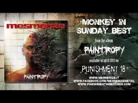 MESMERIZE - Monkey In Sunday Best (from the album 'Paintropy')